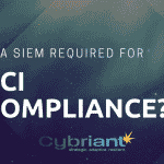 Do you need a SIEM to be PCI Compliant?