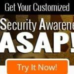 Get Your Automated Security Awareness Program, ASAP!