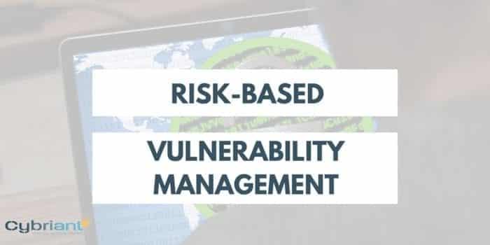 3 Rules for Risk-Based Vulnerability Management