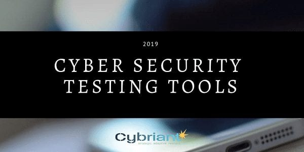 Top Cyber Security Testing Tools in 2019