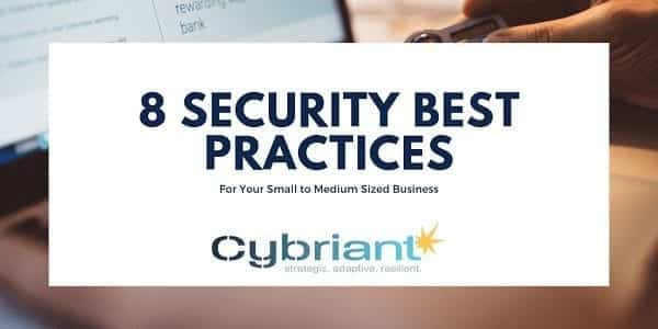 8 Security Best Practices for Your Small to Medium-Size Business