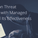 Insight on Threat Hunting with Managed EDR and Its Effectiveness