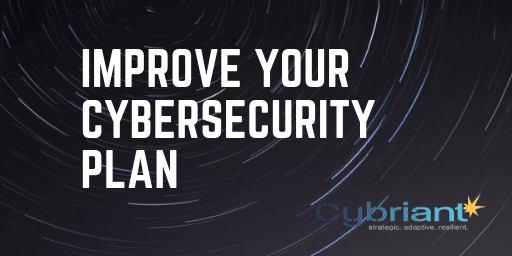 5 Effective Ways to Improve Your Cybersecurity Plan