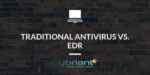 Traditional Antivirus vs. EDR (Endpoint Detection and Response)
