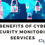 3 Benefits of Cyber Security Monitoring Services