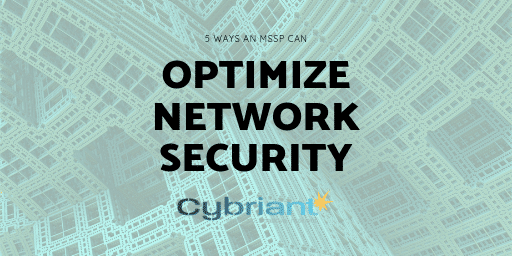 5 Ways an MSSP Can Optimize Network Security