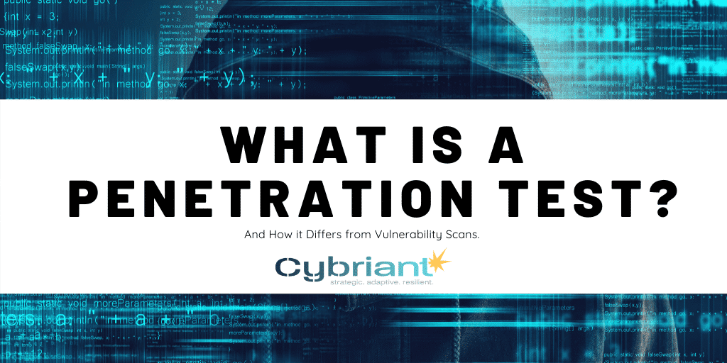 What Is A Penetration Test and Why Do You Need One?
