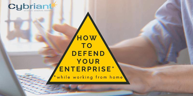 defend your enterprise
