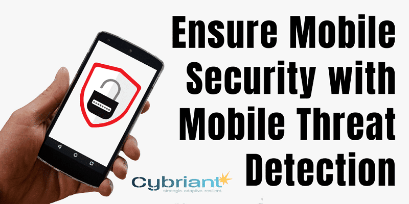 Ensure Mobile Security with Mobile Threat Detection