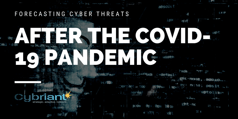 Forecasting Cyber Threats After The COVID-19 Pandemic