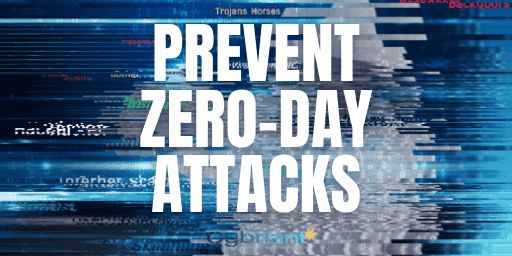 How to Prevent Zero-Day Attacks in 5 Steps