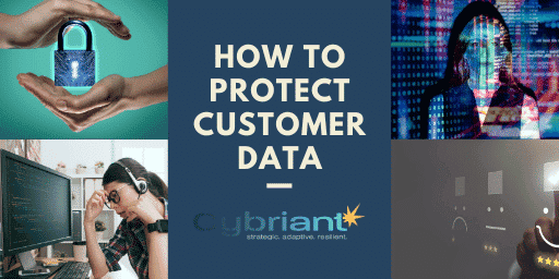 How to Protect Customer Data: 7 Tips
