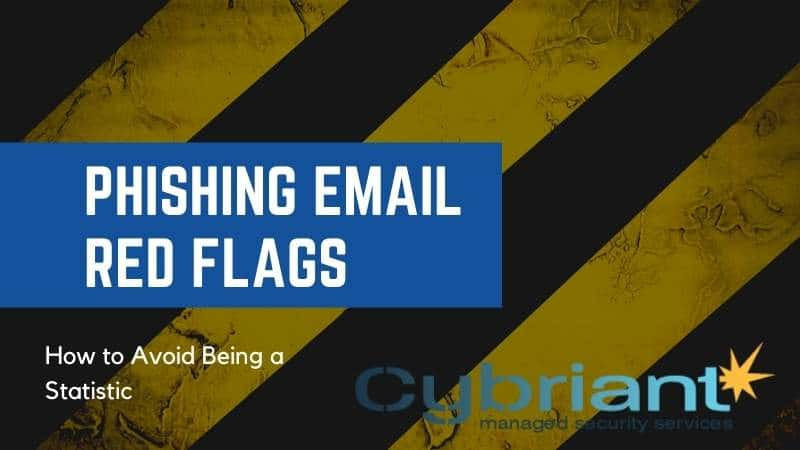 Phishing Email Red Flags | One Tool To Stop Phishing Emails