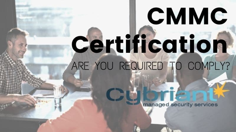 Who Needs CMMC Certification?
