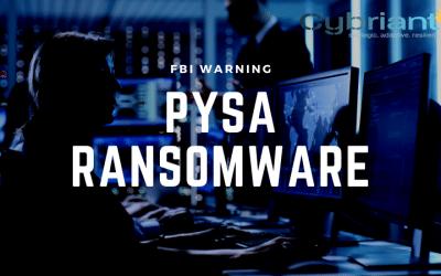 FBI Reports Rise in PYSA Ransomware Attacks
