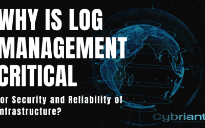 Why is Log Management Critical for Security and Reliability of Infrastructure?