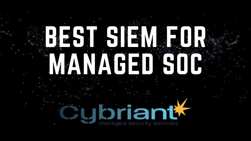 best siem for managed soc