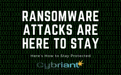Ransomware Attacks Are Here to Stay: How To Stay Protected